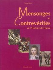Mensonges Et Contreverites De L'Histoire De France - Intérieur - Format classique