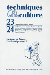 Revue Techniques Et Cultures N.23/24 ; Cultures De Bêtes ; Outils Qui Pensent ? - Couverture - Format classique