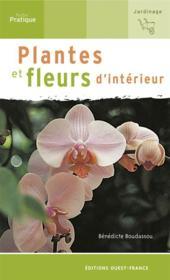 Plantes et fleurs d'intérieur - Couverture - Format classique