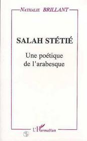 Salah Stetie. Une Poetique De L'Arabesque - Intérieur - Format classique