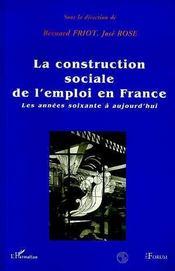 La construction sociale de l'emploi en France - Intérieur - Format classique