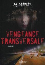 Vengeance transversale - Intérieur - Format classique
