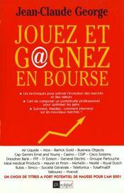 Jouez et gagnez en bourse ; edition 2001 - Intérieur - Format classique