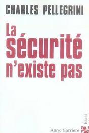 La Securite N'Existe Pas - Intérieur - Format classique