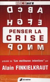 Penser la crise - Intérieur - Format classique