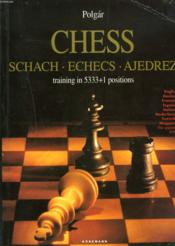 Chess ; les echecs - Couverture - Format classique