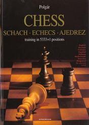 Chess ; les echecs - Intérieur - Format classique