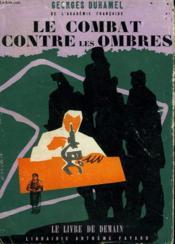 Le Combat Contre Les Ombres. Le Livre De Demain N° 81. - Couverture - Format classique