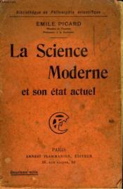 La Science Moderne Et Son Etat Actuel. Collection : Bibliotheque De Philosophie Scientifique. - Couverture - Format classique