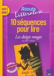 10 séquences pour lire ; les doigts rouges ; cycle 3, niveau 2 - Intérieur - Format classique