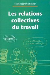Les Relations Collectives Du Travail - Intérieur - Format classique