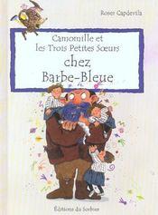 Camomille Et Les Trois Petites Soeurs Chez Barbe-Bleue - Intérieur - Format classique