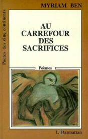Au Carrefour Des Sacrifices - Couverture - Format classique
