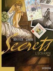 Secrets, l'écharde t.1 - Intérieur - Format classique