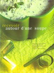 Recevoir autour d'une soupe - Intérieur - Format classique