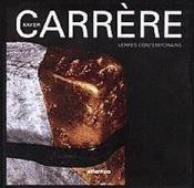 Xavier carrere ; verres contemporains - Couverture - Format classique