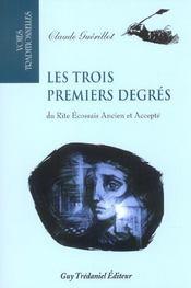 Trois Premiers Degres (Les) - Intérieur - Format classique