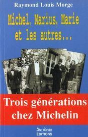 Michel Marius Marie Et Les Autres - Intérieur - Format classique