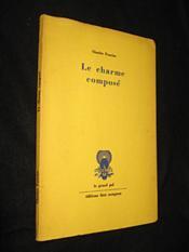 Charme Compose (Le) - Couverture - Format classique