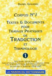 Corpus t.1 ; textes et documents pour travaux - Intérieur - Format classique
