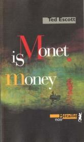 Monet Is Money - Couverture - Format classique
