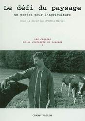 Defi du paysage (le) - Intérieur - Format classique