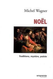 Noël ; la foi devenue coutume ? - Intérieur - Format classique