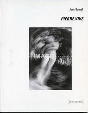 Pierre Vive - Intérieur - Format classique