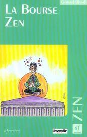 La Bourse zen - Intérieur - Format classique