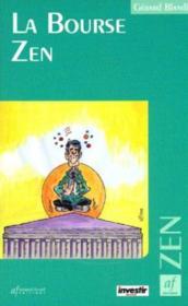 La Bourse zen - Couverture - Format classique