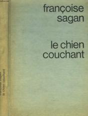 Le Chien Couchant. - Couverture - Format classique
