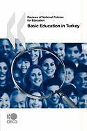 Vente livre :  Reviews of national policies for education basic education in Turkey  - Collectif