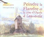 Peindre La Flandre Et La Cote D'Opale A L'Aquarelle - Intérieur - Format classique