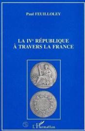 Iv Republique A Travers Lafrance - Couverture - Format classique
