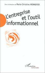 L'entreprise et l'outil informationnel - Couverture - Format classique