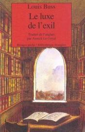 Le Luxe De L'Exil - Couverture - Format classique
