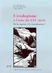 L Ecologie A L'Aube Du Xxi Siecle - Couverture - Format classique