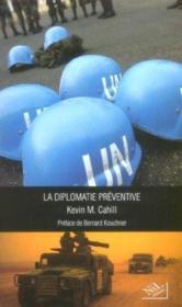 La diplomatie préventive - Couverture - Format classique