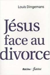 Jésus face au divorce - Couverture - Format classique
