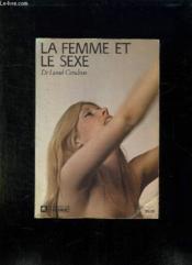 La Femme Et Le Sexe. - Couverture - Format classique