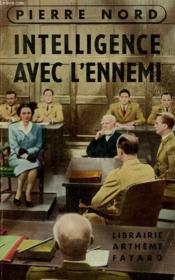 L'Aventure De Notre Temps N° 11 . Intelligence Avec L'Ennemi. - Couverture - Format classique