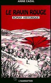 Le Ravin Rouge - Intérieur - Format classique