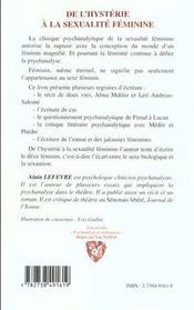 De L'Hysterie A La Sexualite Feminine ; Une Etude Psychanalytique ; Insatisfaction Ennui Seduction Jalousie - 4ème de couverture - Format classique