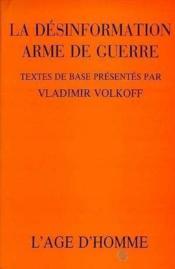 Desinformation, Arme De Guerre (La) - Couverture - Format classique