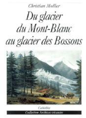 Du Glacier Du Mt-Blanc Au Glacier Des Bossons - Couverture - Format classique