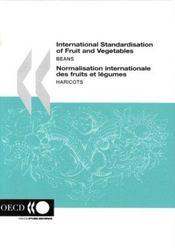 International standardisation of fruit and vegetables beans - Intérieur - Format classique