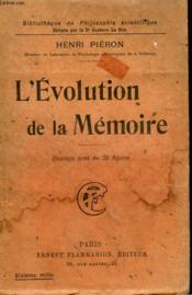 L'Evolution De La Memoire. Collection : Bibliotheque De Philosophie Scientifique. - Couverture - Format classique