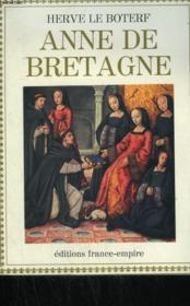 Anne De Bretagne. - Couverture - Format classique