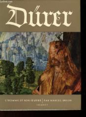 Dürer L'Homme Et Son Oeuvre - Couverture - Format classique