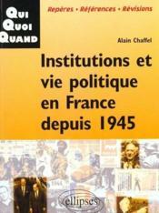 Institutions Et Vie Politique En France Depuis 1945 - Couverture - Format classique